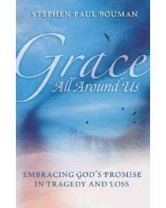 Grace All Around Us
