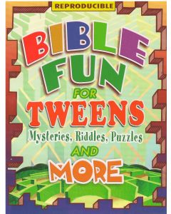 Bible Fun for Tweens: Mysteries, Riddles