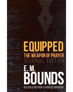 Equipped the Weapon of Prayer: Journal Edition