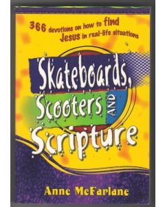 Skateboards, Scooters and Scripture