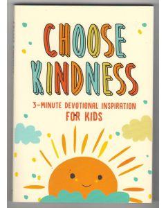 Choose Kindness:3-minute Devotional Inspiration for Kids